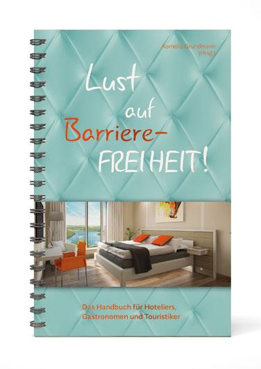 """Cover des Buches """"Lust auf Barrierefreiheit (c) gabana"""